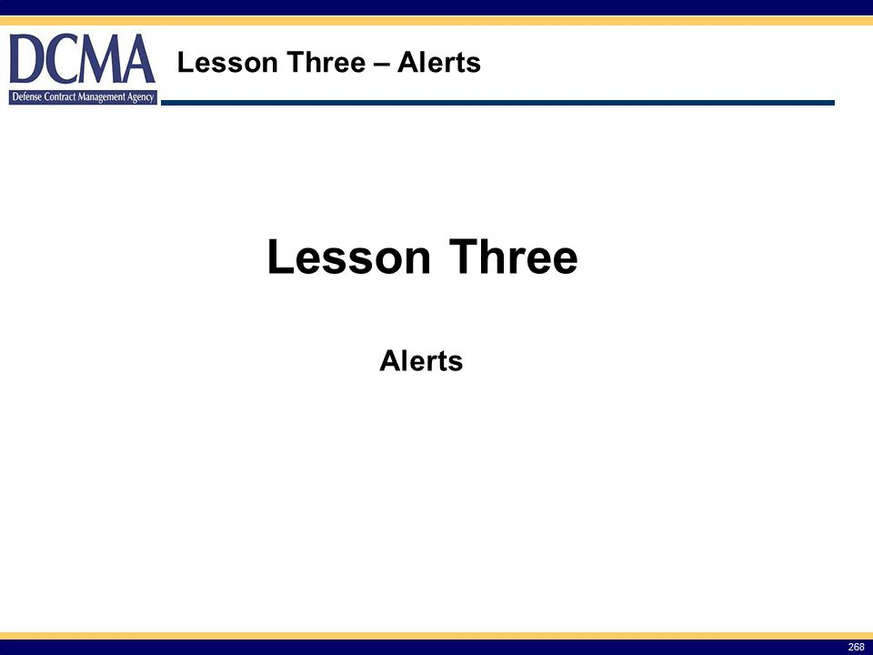Lesson Three – Alerts Lesson Three Alerts 268