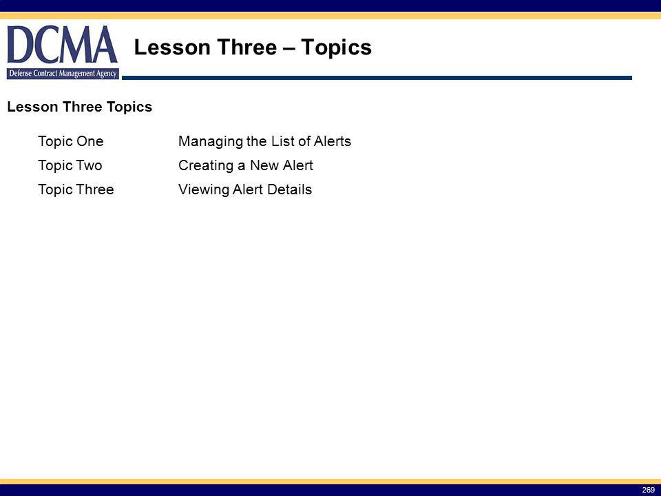 Lesson Three – Topics Lesson Three Topics Topic One