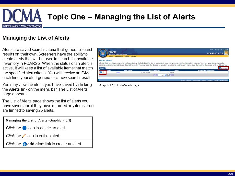Topic One – Managing the List of Alerts