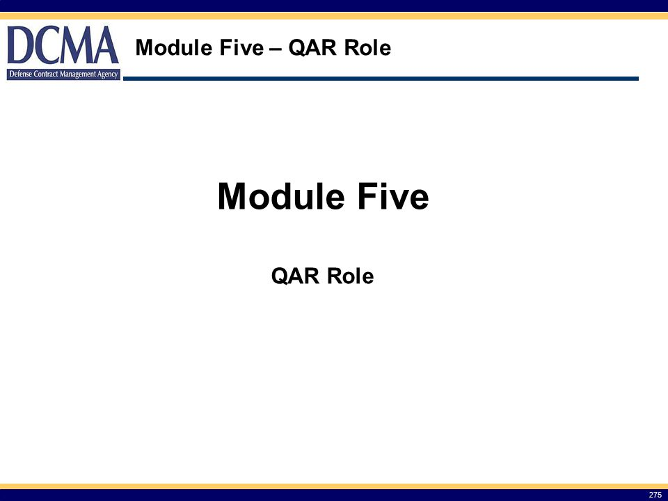 Module Five – QAR Role Module Five QAR Role 275
