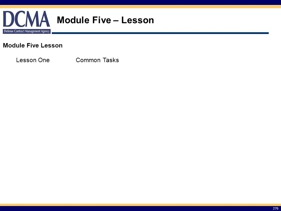 Module Five – Lesson Module Five Lesson Lesson One Common Tasks 276