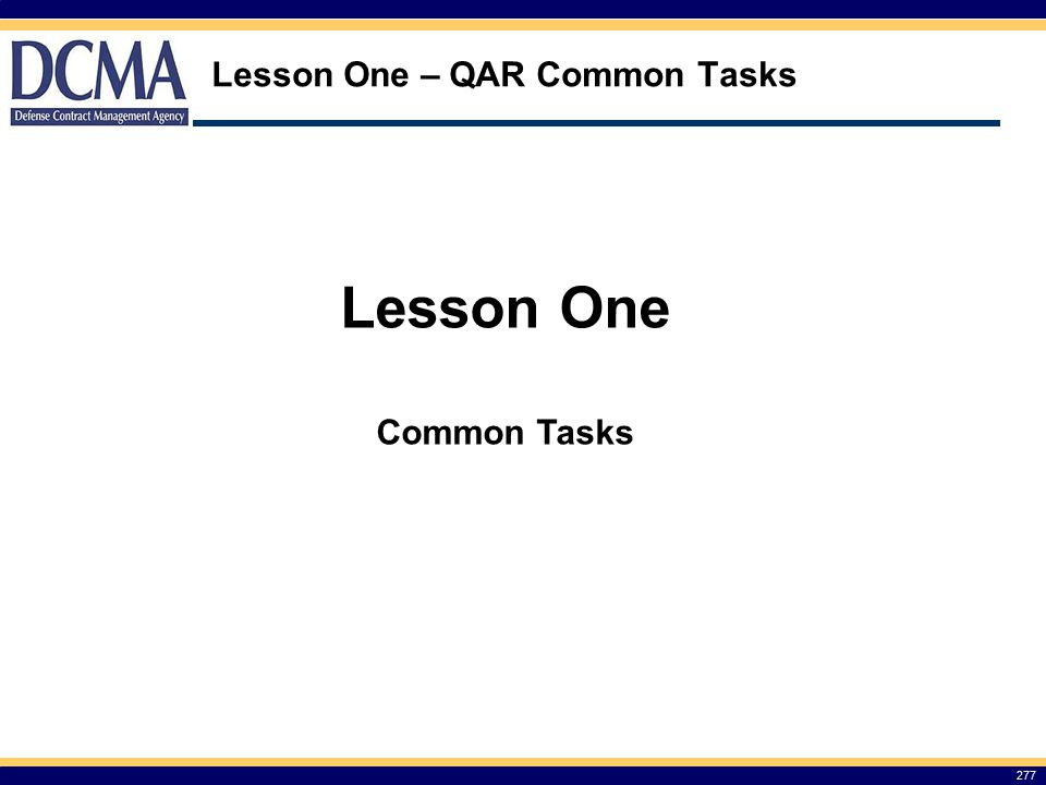 Lesson One – QAR Common Tasks