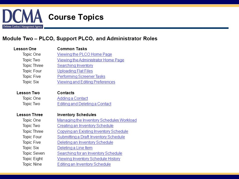 Course Topics Module Two – PLCO, Support PLCO, and Administrator Roles