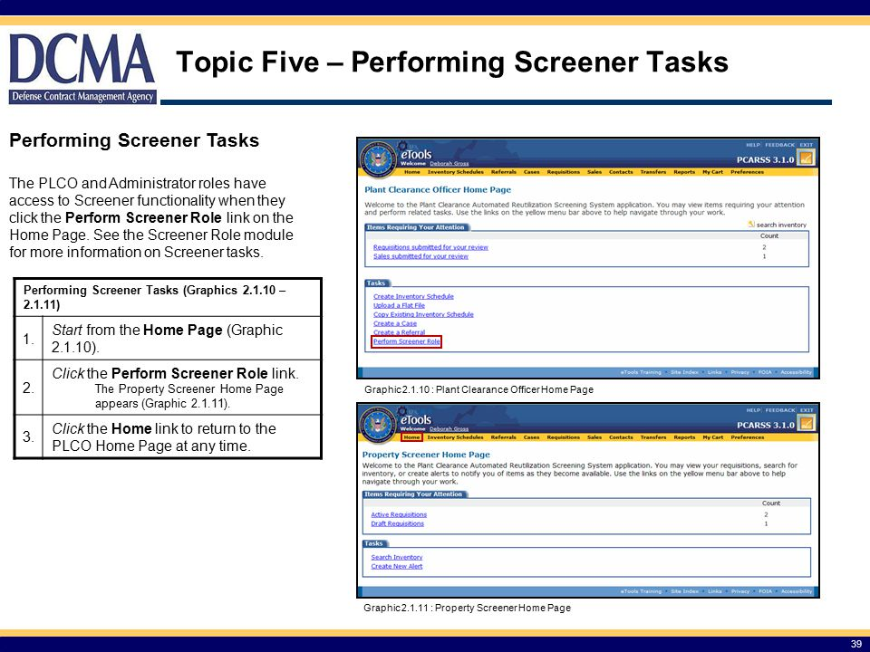 Topic Five – Performing Screener Tasks