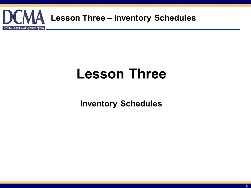 Lesson Three – Inventory Schedules