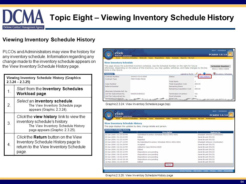 Topic Eight – Viewing Inventory Schedule History