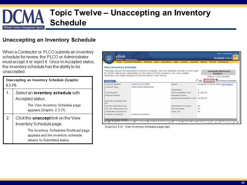 Topic Twelve – Unaccepting an Inventory Schedule