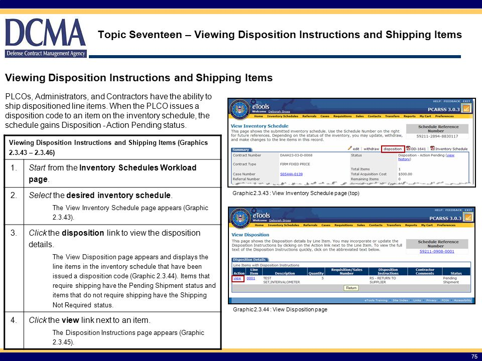 Topic Seventeen – Viewing Disposition Instructions and Shipping Items