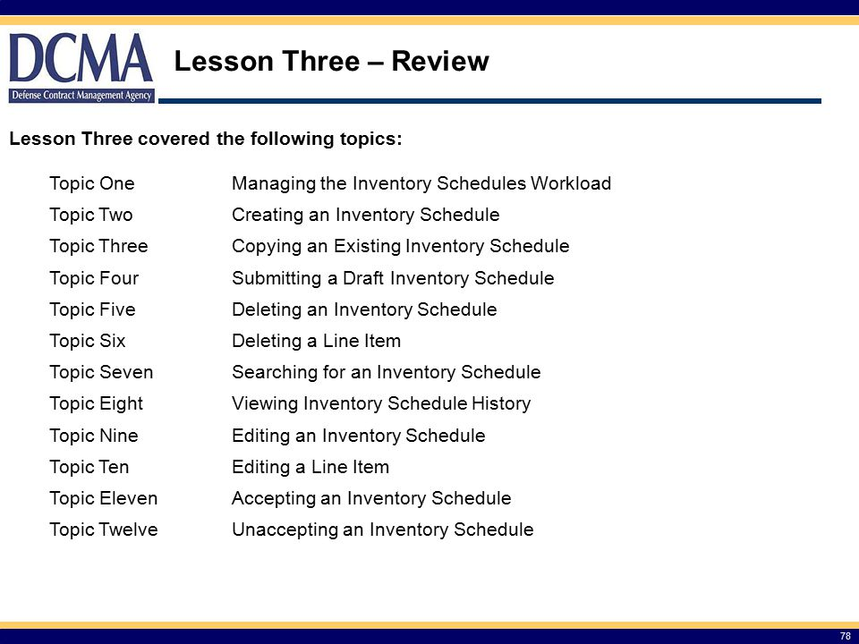 Lesson Three – Review Lesson Three covered the following topics: