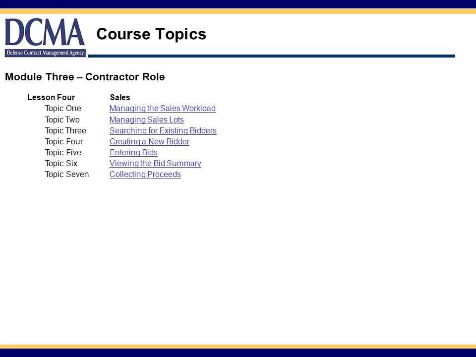 Course Topics Module Three – Contractor Role Lesson Four Sales