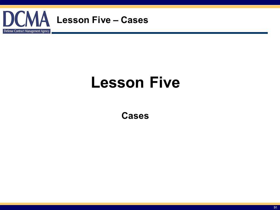 Lesson Five – Cases Lesson Five Cases 91 91