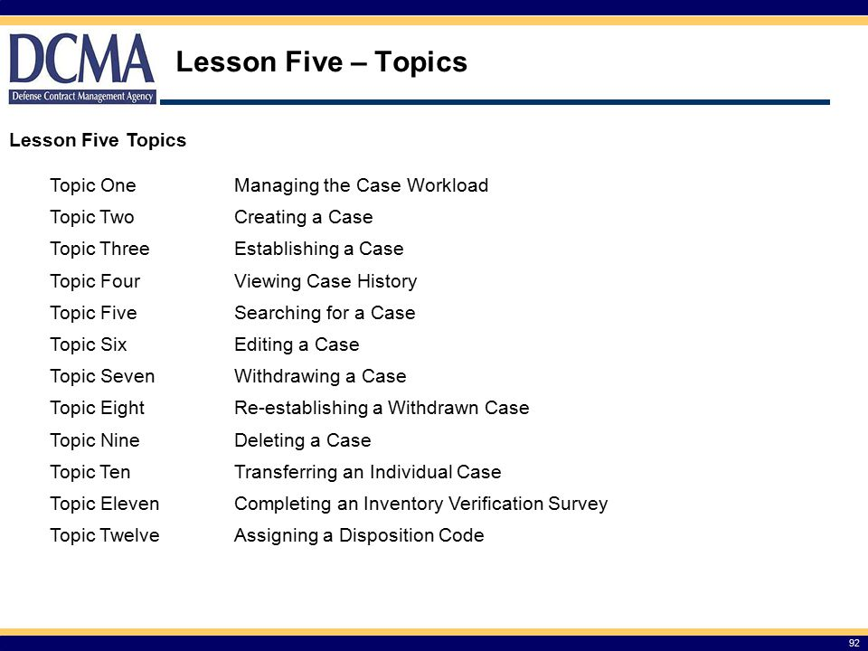 Lesson Five – Topics Lesson Five Topics Topic One
