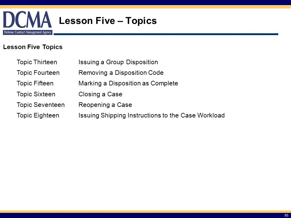 Lesson Five – Topics Lesson Five Topics Topic Thirteen