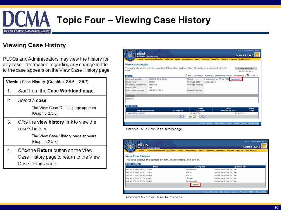 Topic Four – Viewing Case History