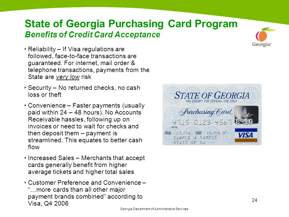 State of Georgia Purchasing Card Program Benefits of Credit Card Acceptance