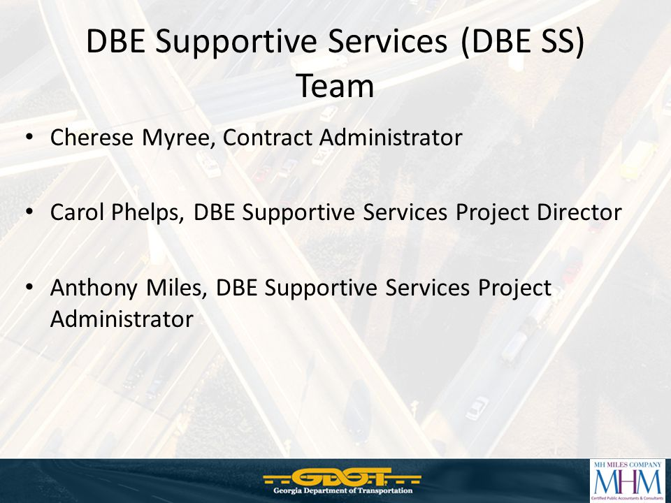 DBE Supportive Services (DBE SS) Team