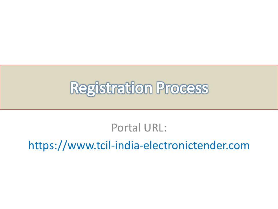 Portal URL: https://www.tcil-india-electronictender.com