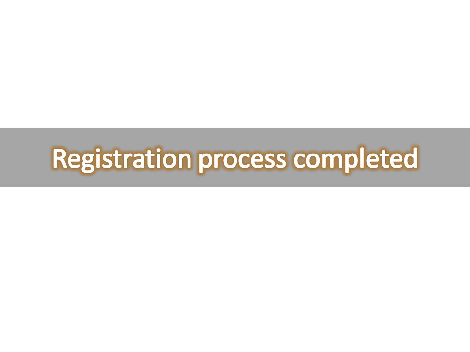 Registration process completed
