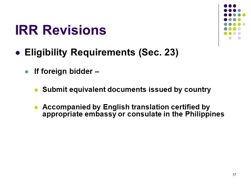 IRR Revisions Eligibility Requirements (Sec. 23) If foreign bidder –