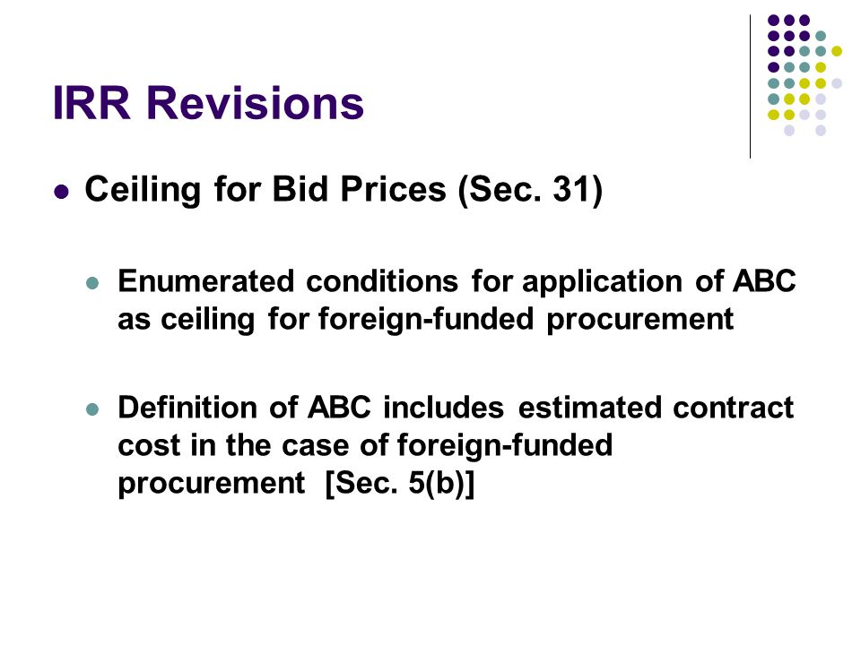 IRR Revisions Ceiling for Bid Prices (Sec. 31)