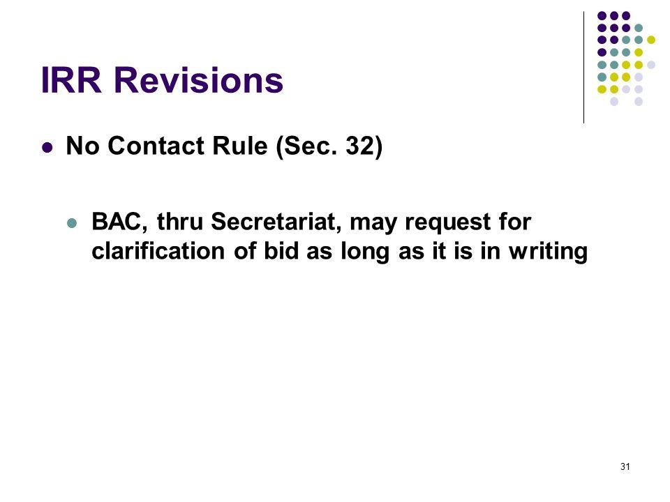 IRR Revisions No Contact Rule (Sec. 32)