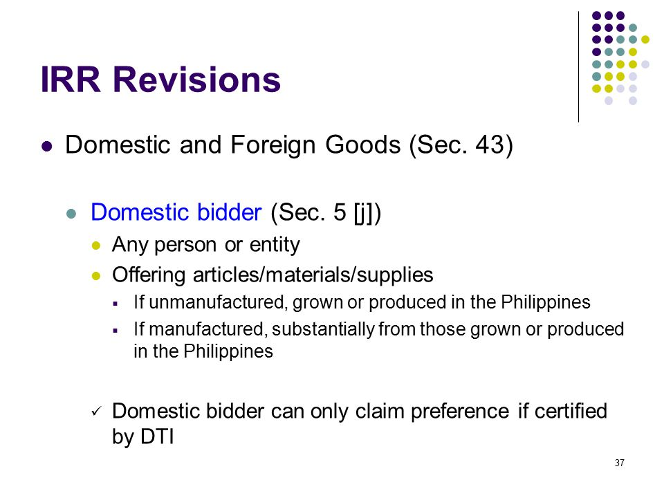 IRR Revisions Domestic and Foreign Goods (Sec. 43)