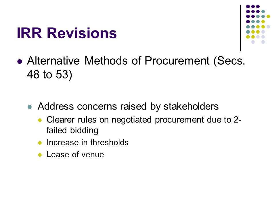 IRR Revisions Alternative Methods of Procurement (Secs. 48 to 53)