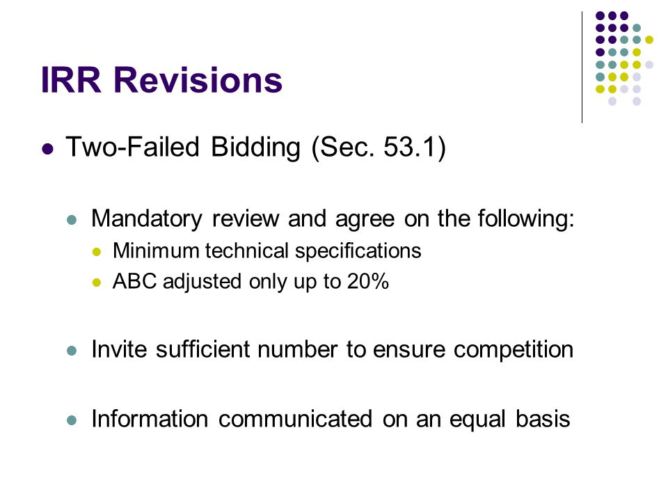 IRR Revisions Two-Failed Bidding (Sec. 53.1)