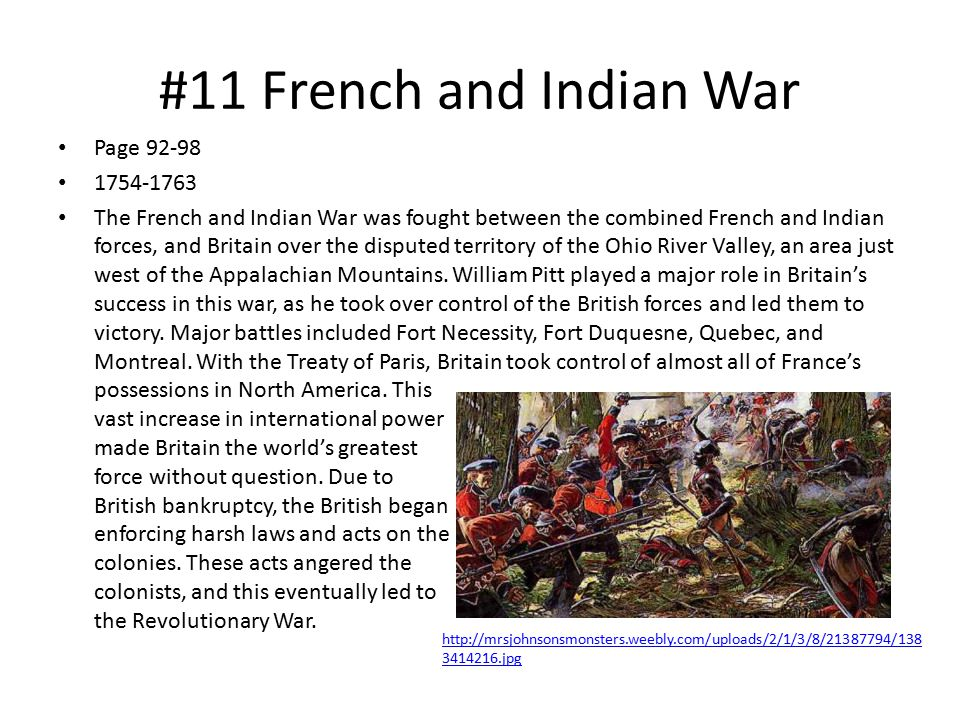 #11 French and Indian War Page 92-98 1754-1763