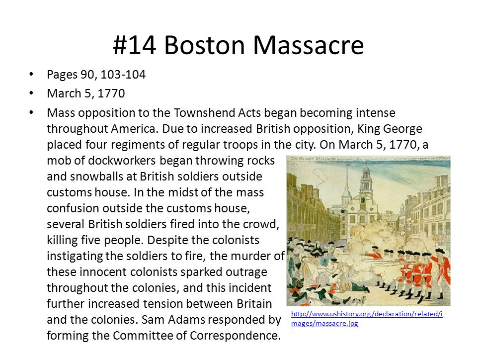 #14 Boston Massacre Pages 90, 103-104 March 5, 1770