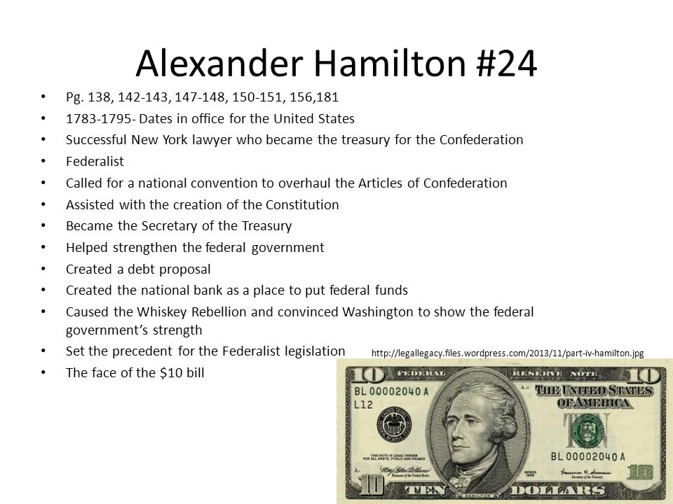 Alexander Hamilton #24 Pg. 138, 142-143, 147-148, 150-151, 156,181
