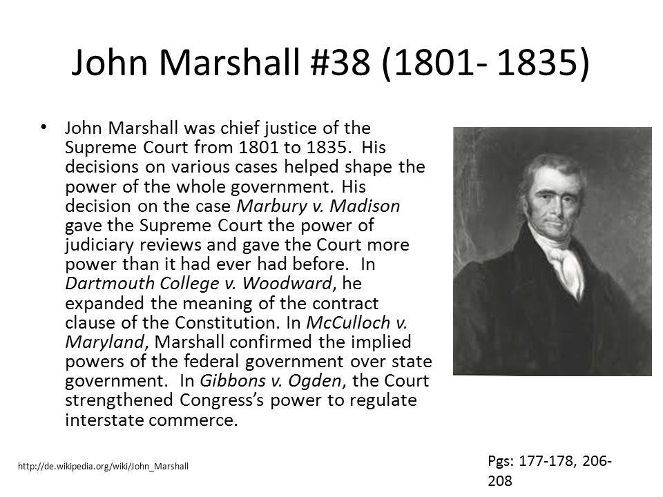 John Marshall #38 (1801- 1835)