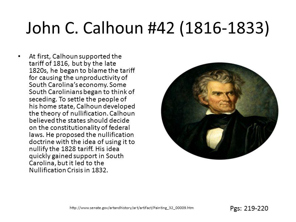 John C. Calhoun #42 (1816-1833)