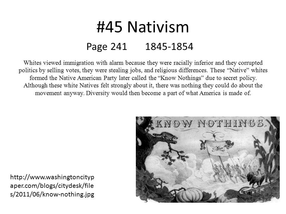 #45 Nativism Page 241 1845-1854.