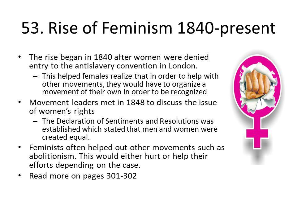 53. Rise of Feminism 1840-present