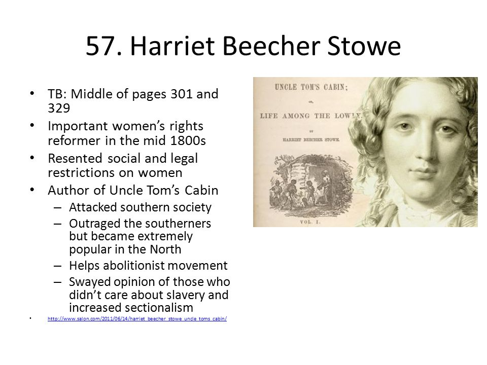 57. Harriet Beecher Stowe TB: Middle of pages 301 and 329