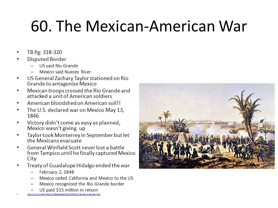 60. The Mexican-American War
