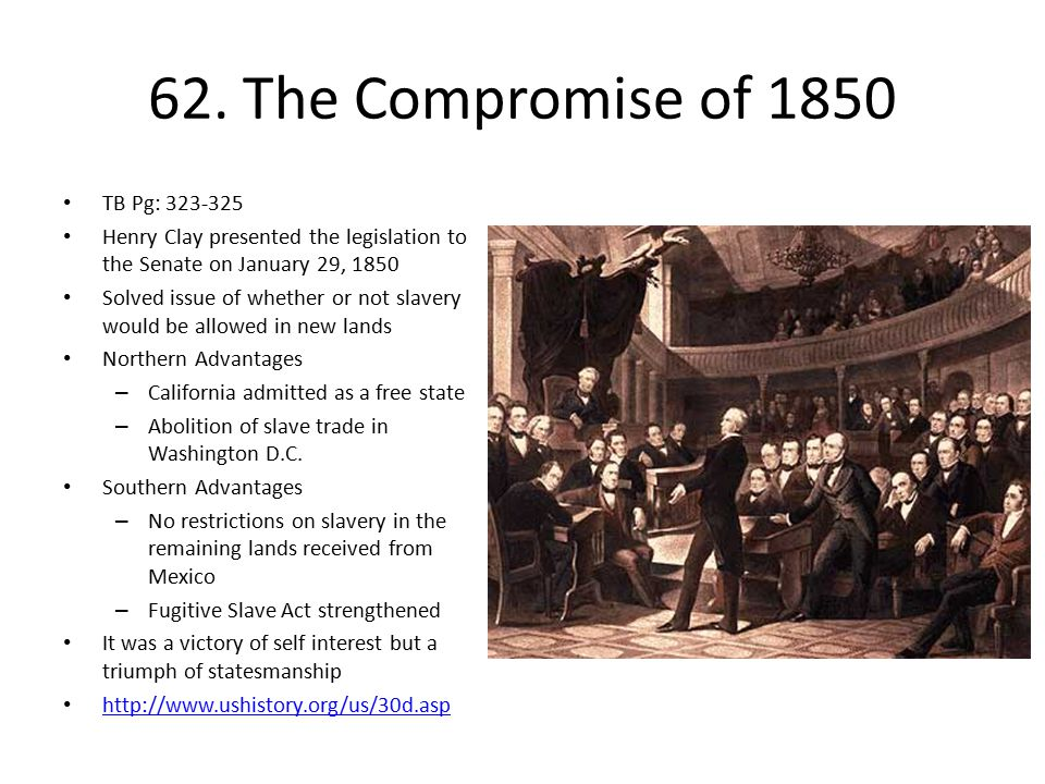 62. The Compromise of 1850 TB Pg: 323-325