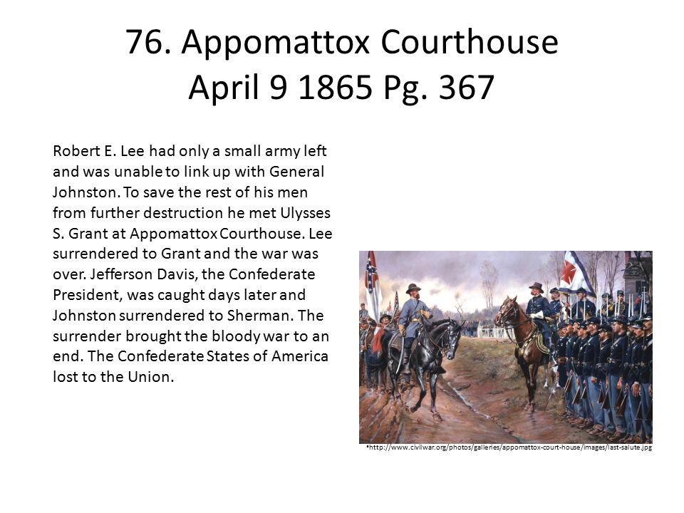 76. Appomattox Courthouse April 9 1865 Pg. 367