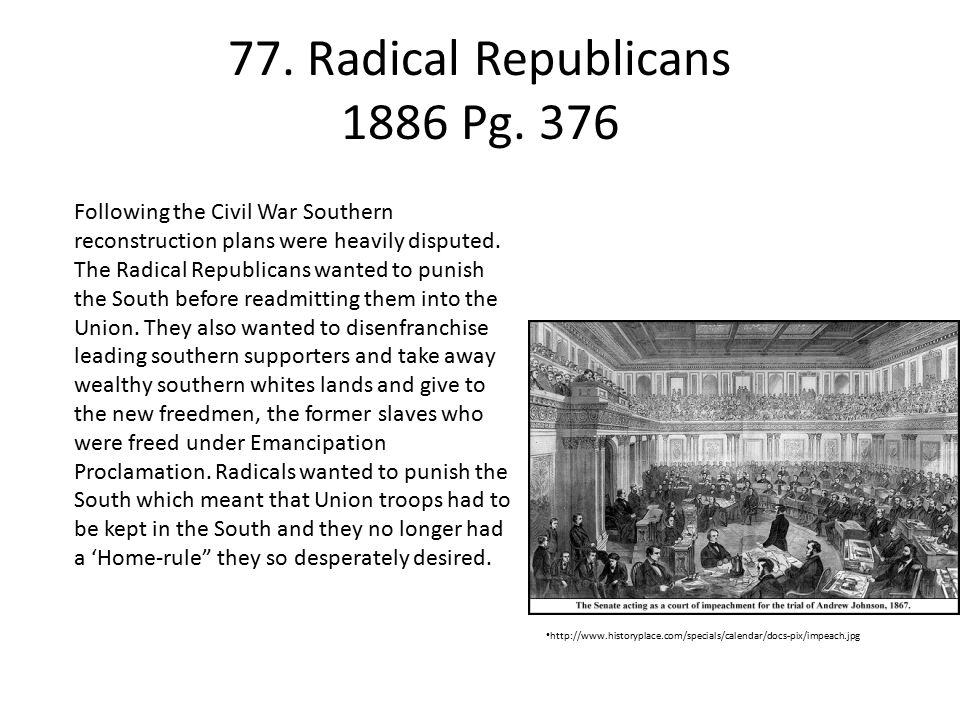 77. Radical Republicans 1886 Pg. 376