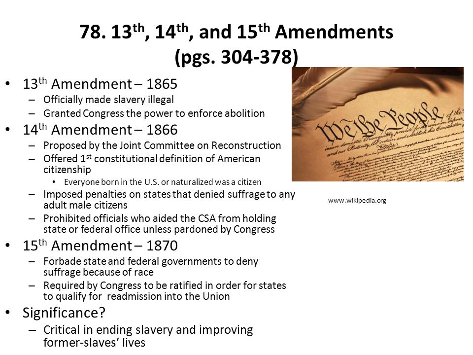 78. 13th, 14th, and 15th Amendments (pgs. 304-378)