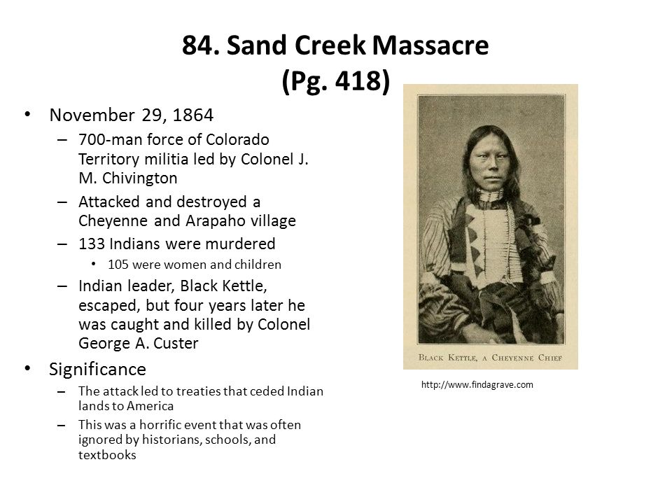 84. Sand Creek Massacre (Pg. 418)