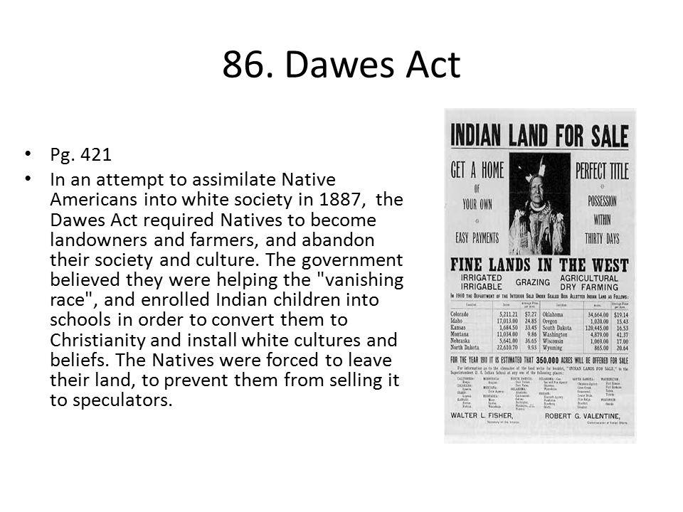 86. Dawes Act Pg. 421.