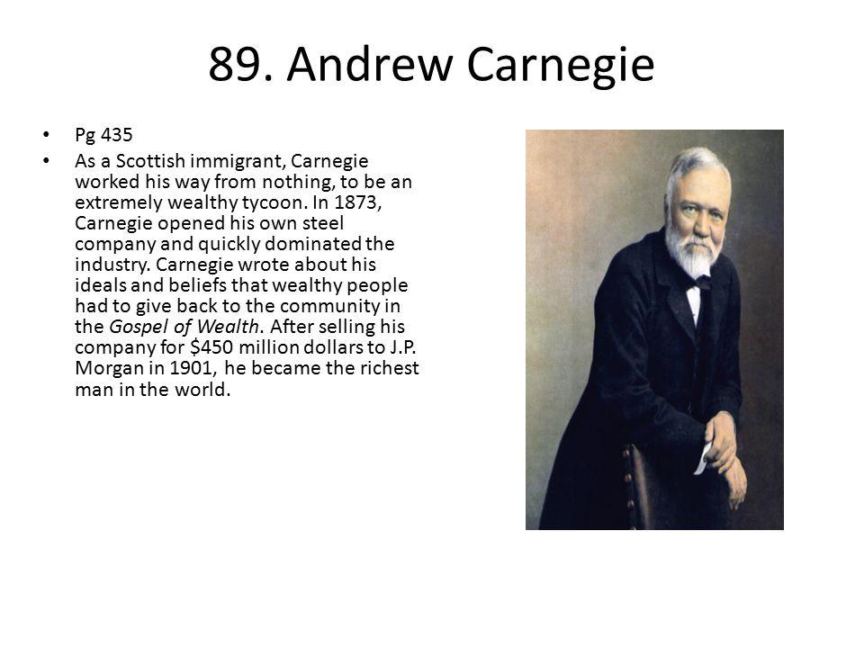 89. Andrew Carnegie Pg 435.