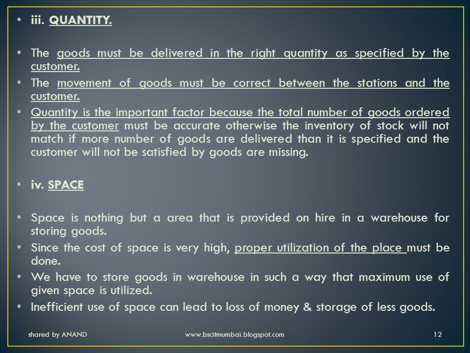 iii. QUANTITY. The goods must be delivered in the right quantity as specified by the customer.