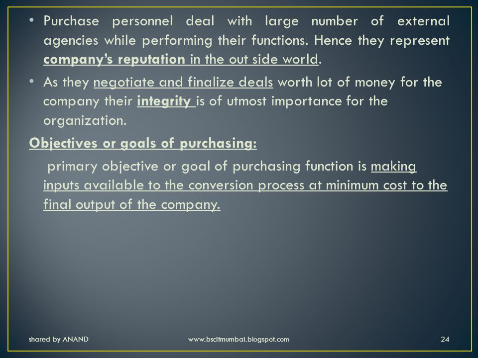 Objectives or goals of purchasing: