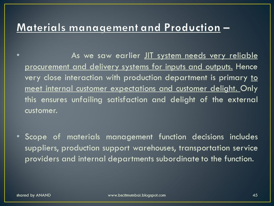 Materials management and Production –