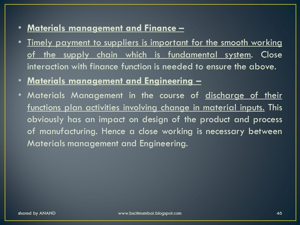 Materials management and Finance –