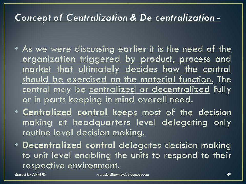 Concept of Centralization & De centralization -
