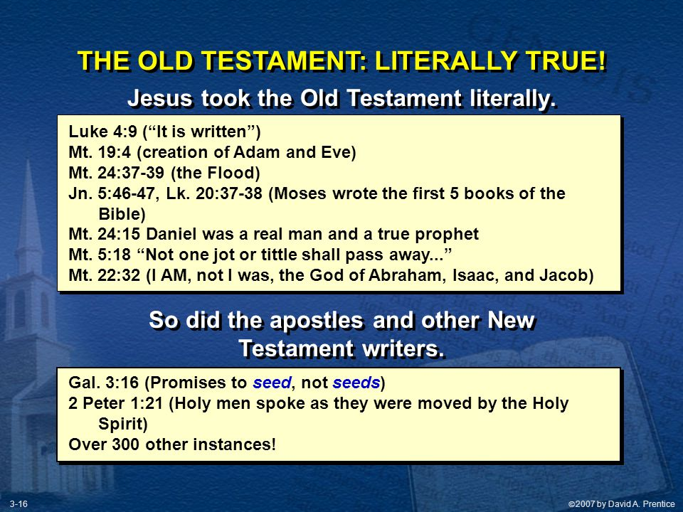 THE OLD TESTAMENT: LITERALLY TRUE!